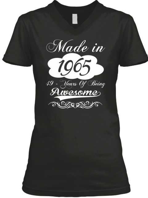Made In 1965 49  Years Of Being Awesome Black T-Shirt Front