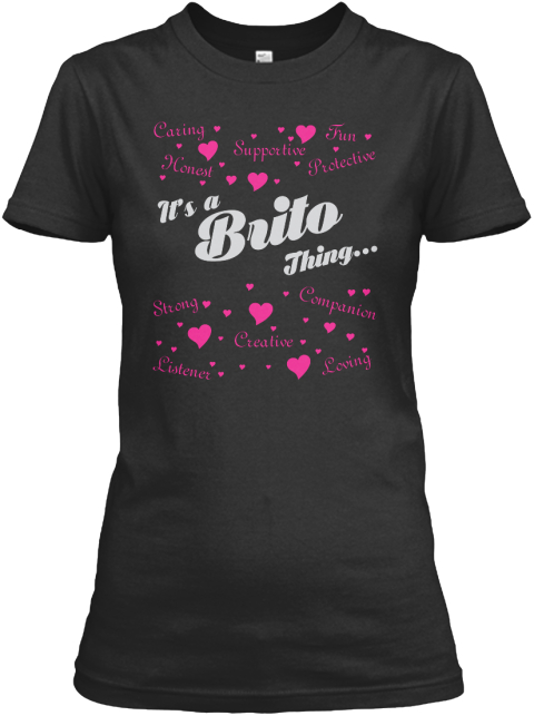 It's A Brito Thing Black T-Shirt Front