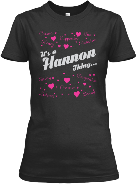 It's A Hannon Thing Black T-Shirt Front