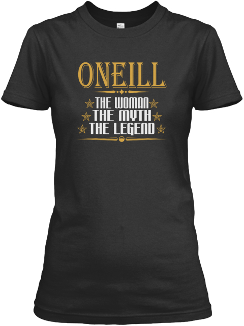 Oneill The Woman The Myth The Legend Black Women's T-Shirt Front