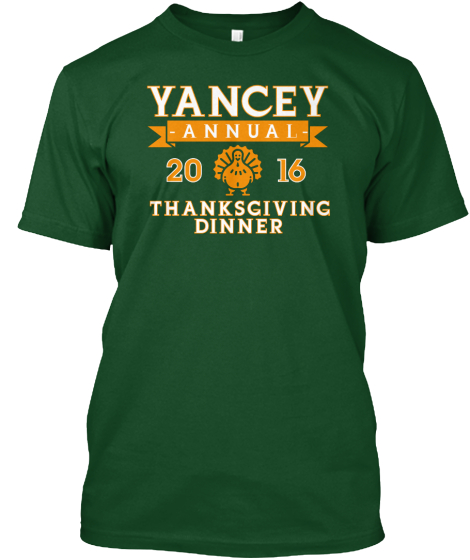 Yancey Annuai 2016 Thanksgiving Dinner T-Shirt Front