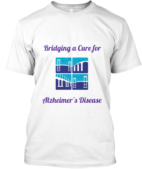 Bridging A Cure For%0 A Alzheimer's Disease White T-Shirt Front