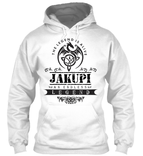 The Legend Is Alive Jakupi An Endless Legend White Sweatshirt Front