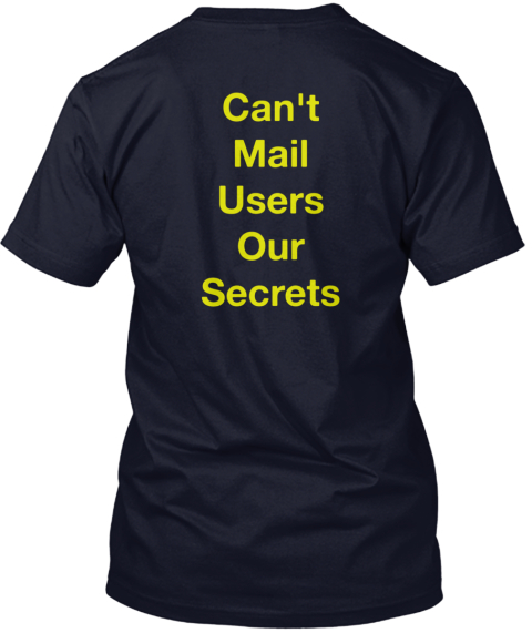 Can't %0 A Mail%0 A Users%0 A Our %0 A Secrets Navy T-Shirt Back