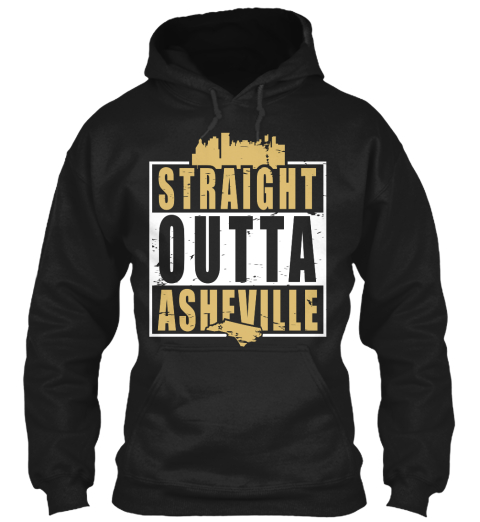 Straight Outta Asheville Black T-Shirt Front