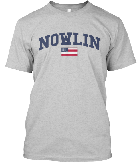 Nowlin Family Flag Light Steel T-Shirt Front