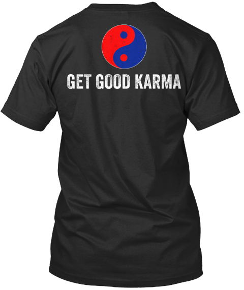 Get Good Karma Black T-Shirt Back