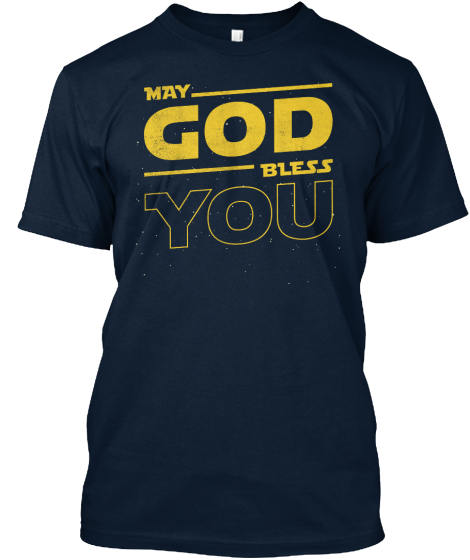 May God Bless You T-Shirt Front