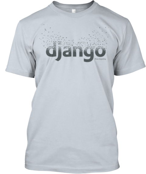 Django 1.7 Release Tee New Silver T-Shirt Front