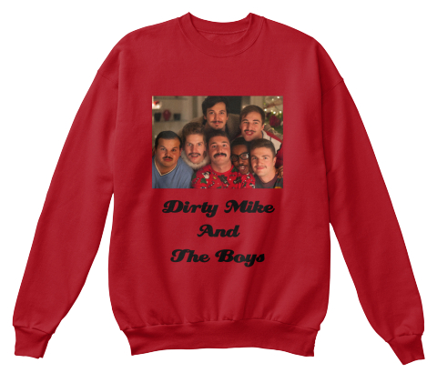 dirty mike and the boys deep red sweatshirt front - Dirty Christmas Sweaters