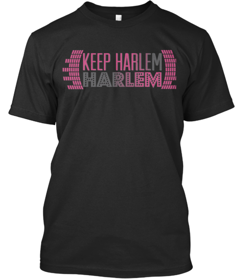 Limited Edition Keep Harlem, Harlem Tee Black T-Shirt Front