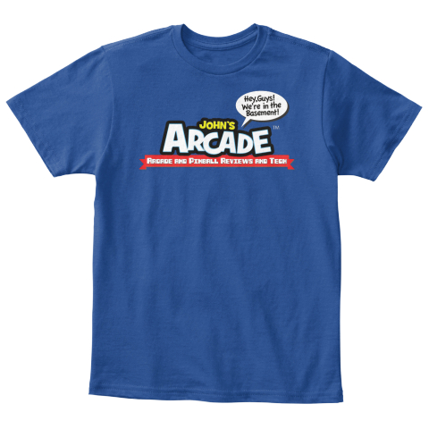 Hey, Guys! We're In The Basement! John's Arcade Arcade And Pinball Reviews And Tech Deep Royal  T-Shirt Front