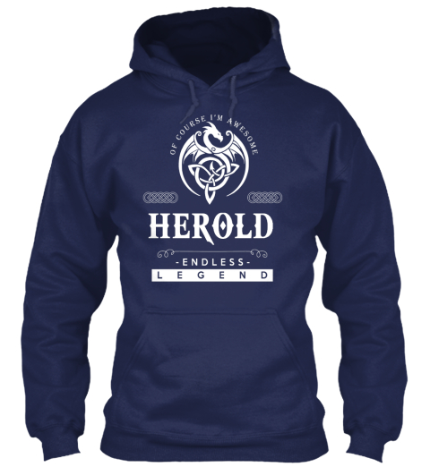 Of Course I'm Awesome Herold Endless Legend Navy Sweatshirt Front