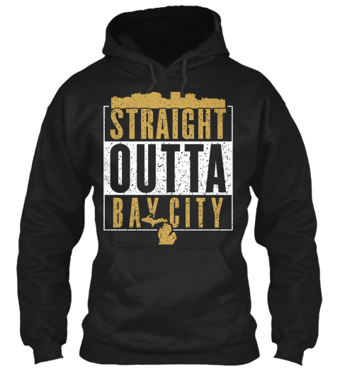 Straight Outta Bay City Black Sweatshirt Front