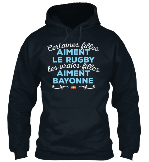 Certaines Filles Aiment Le Rugby Les Uraies Filles Aiment Bayonne  French Navy T-Shirt Front