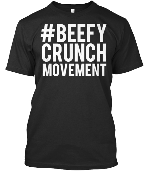 #Beefy Crunch Movement T-Shirt Front