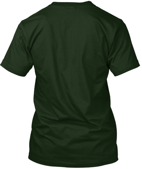 Hey! Take A Sip Of Tea, Mow A Lil Grass! Deep Forest T-Shirt Back