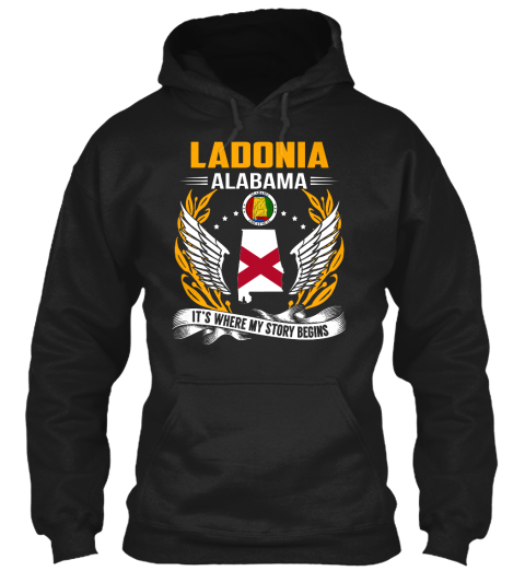 Ladonia Alabama It's Where My Story Begins Black T-Shirt Front