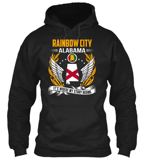 Rainbow City Alabama It's Where My Story Begins Black Sweatshirt Front