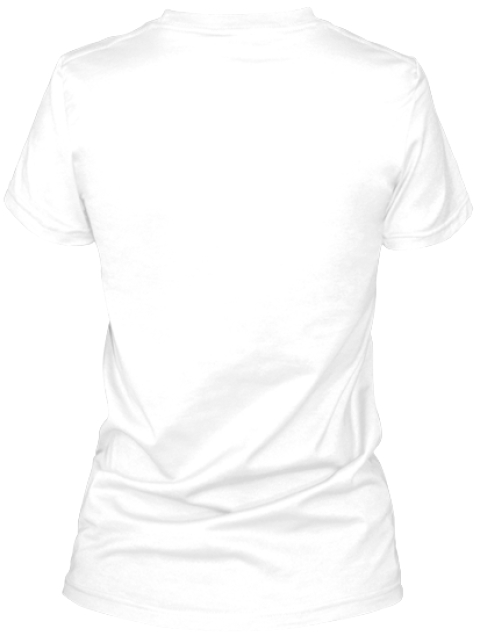 Know An Authentic &Amp; Original U.P. Woman? White T-Shirt Back