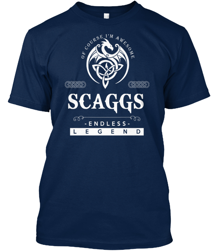 Scaggs-An-Endless-Legend-Of-Course-I-039-m-Awesome-Standard-Unisex-T-Shirt