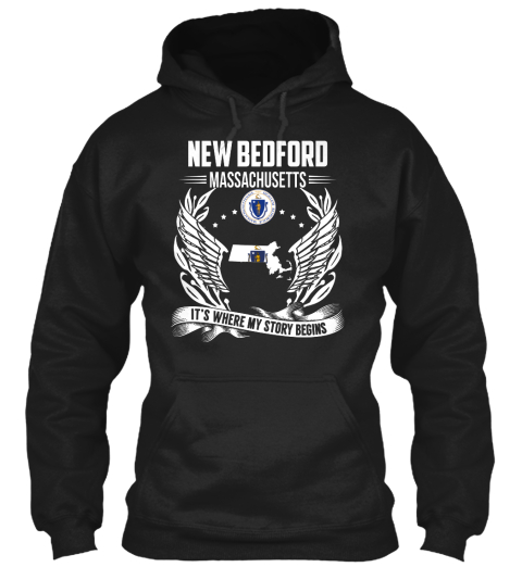 New Bedford Massachusetts It's Where My Story Begins Black T-Shirt Front