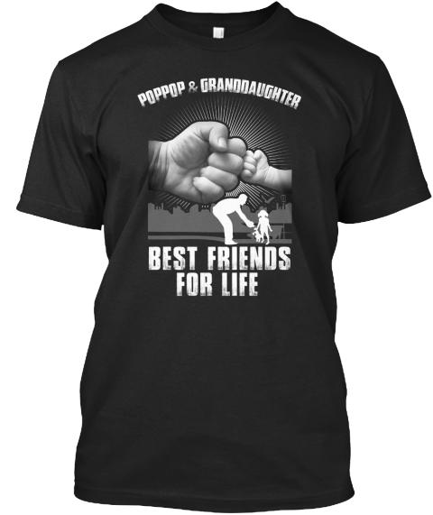 c5f25e0d Poppop And Granddaughter T - poppop & granddaughter best friends for ...