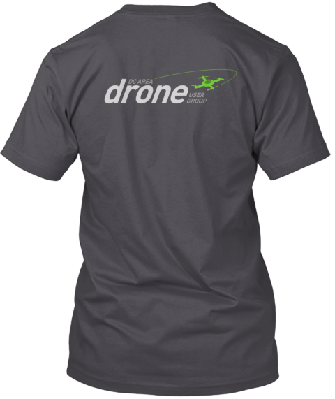 Dc Area Drone User Group T Shirts! Asphalt T-Shirt Back